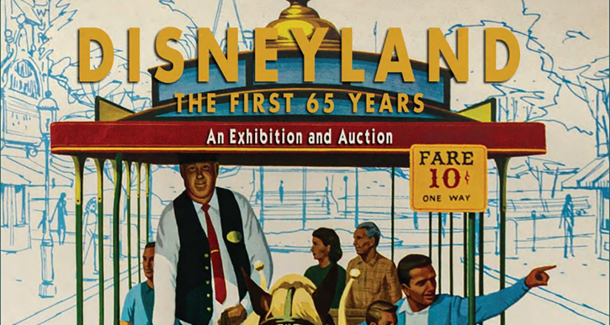 DISNEYLAND: THE FIRST 65 YEARS exhibit and auction promises treasure trove of Disneyana, memorabilia