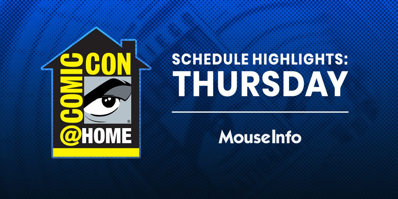 WATCH: Thursday's MUST-SEE Comic-Con@Home 2020 panels — no ticket required! #SDCC #ComicConAtHome