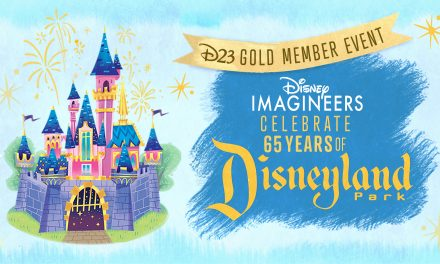 D23 EVENT: 'Disney Imagineers Celebrate 65 Years of Disneyland Park!' live stream available for free to D23 Gold Members