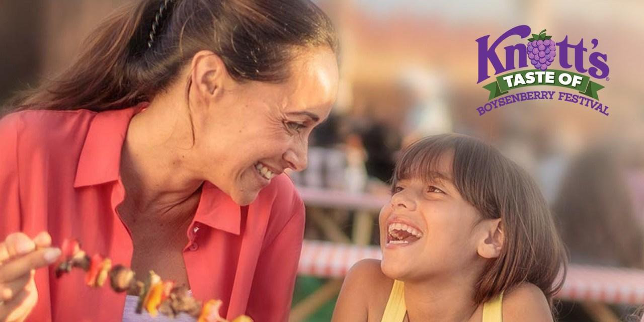 New KNOTT'S TASTE OF BOYSENBERRY FESTIVAL bringing familiar flavors to Buena Park