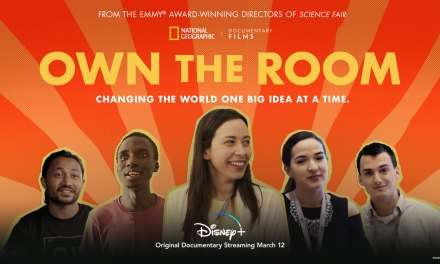 OWN THE ROOM National Geographic Documentary Films feature coming Mar. 12 to #DisneyPlus