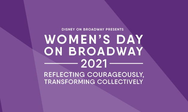 REGISTER NOW: Disney's Women's Day on Broadway event going virtual for 2021