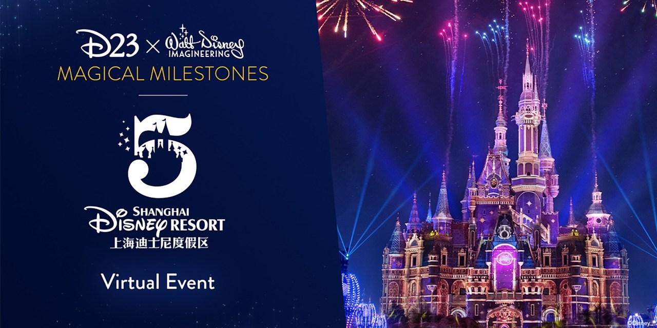 D23 EVENT: Magical Milestones – Shanghai Disney Resort 5th Anniversary virtual event