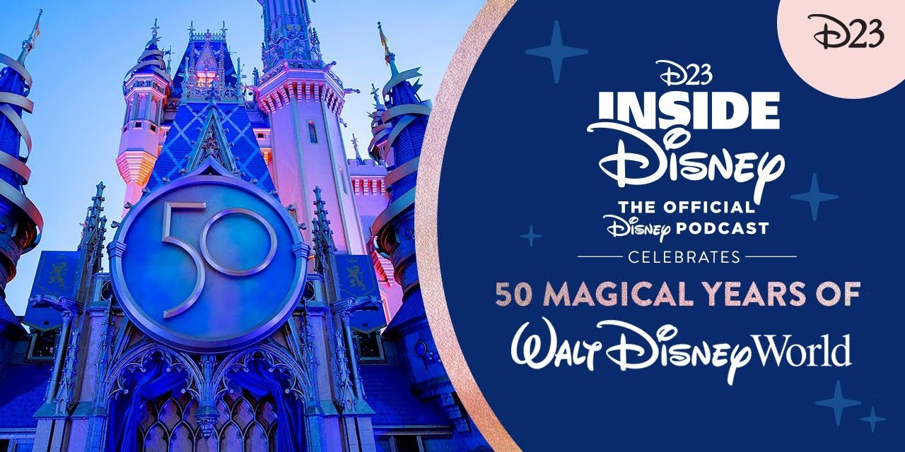 WATCH: D23 Inside Disney: 50 Magical Years of Walt Disney World peeks at the past, present, and future of Disney Parks